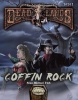 Coffin Rock - Deadlands Reloaded
