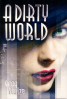 A Dirty World + PDF