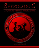 Becoming - A Game of Heroism and Sacrifice