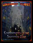 Confederates of the Shattered Zone - Legendary Planet