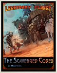 The Scavenged Codex - Legendary Planet