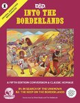 Into the Borderlands - Original Adventures 1