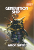 Generation Ship - Worlds of Legacy 1
