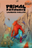 Primal Pathways - Worlds of Legacy 2