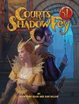 Courts of the Shadow Fey - D&D
