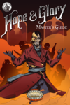 Hope & Glory Game Master's Guide