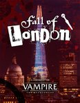 Fall of London - VtM 5th Edition