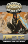 Savage Rifts - Tomorrow Legion Field Manual