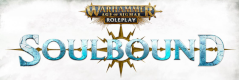 Age of Sigmar - Soulbound