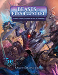 Beasts of Flesh and Steel - D&D