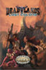 Deadlands Lost Colony - Boxed Set