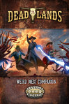 Deadlands - The Weird West Companion